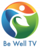 Be Well TV
